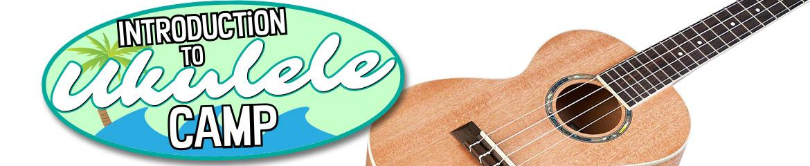 Intro to Ukulele - Music Summer Camp for Ages 7-12